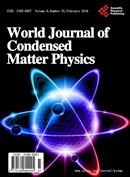 世界凝聚态物理杂志World Journal of Condensed Matter Physics